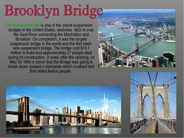 The Brooklyn Bridge is one of the oldest suspension bridges in the United St...