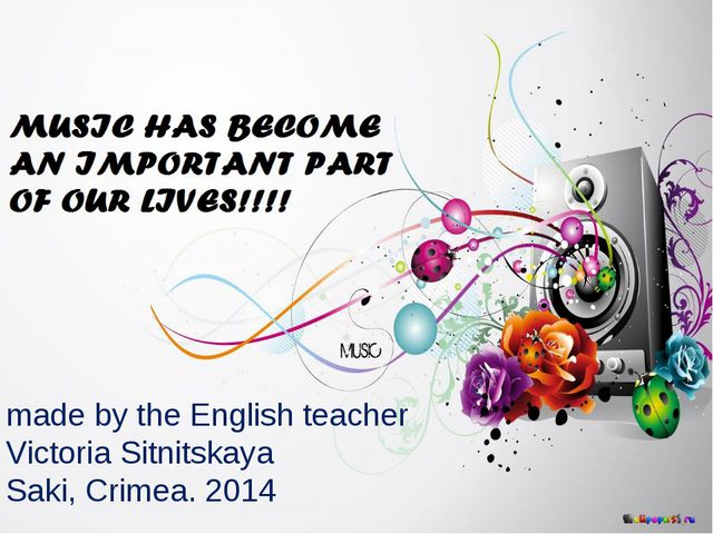 made by the English teacher Victoria Sitnitskaya Saki, Crimea. 2014