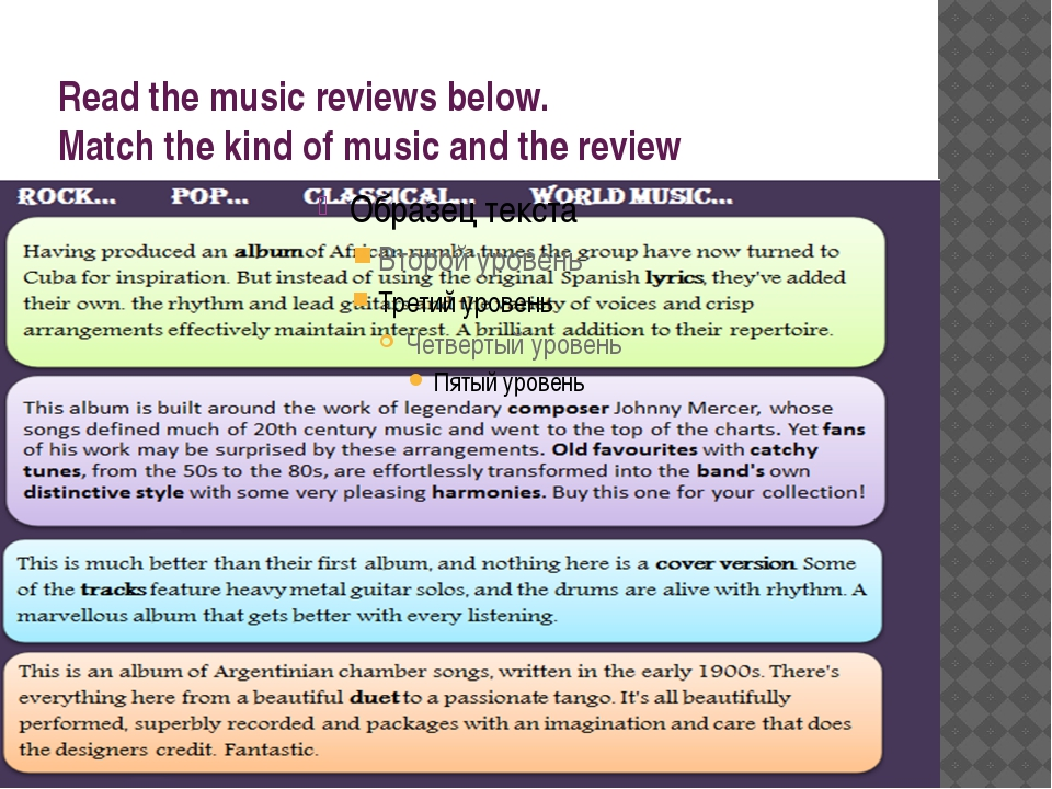 Read the music reviews below. Match the kind of music and the review