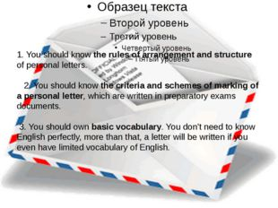 1. You should know the rules of arrangement and structure of personal letter