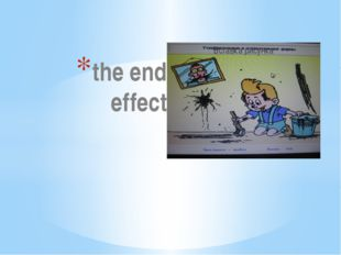 the end effect The computer program is called Bridge to English. Intense Educ