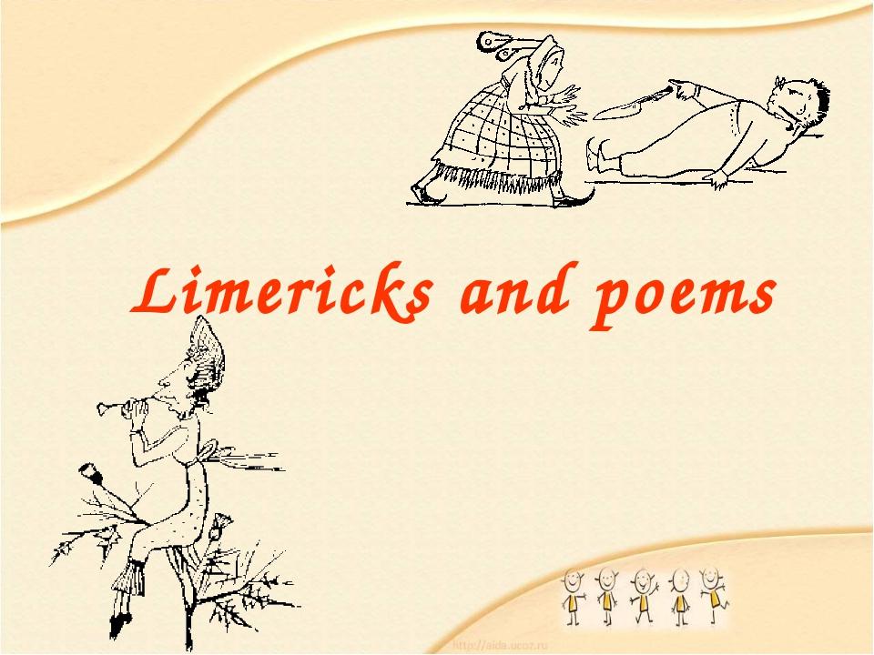 Limericks and poems