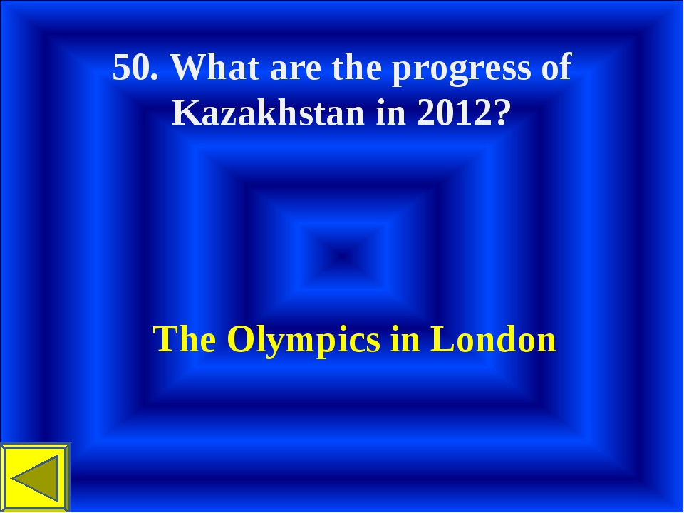 50. What are the progress of Kazakhstan in 2012? The Olympics in London