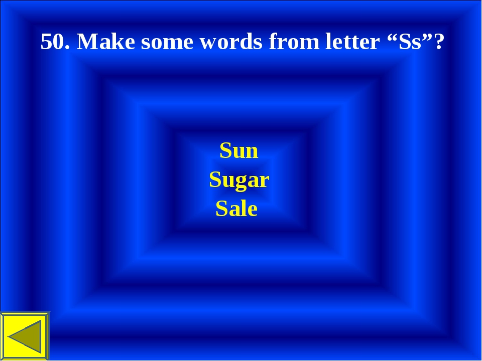 """50. Make some words from letter """"Ss""""? Sun Sugar Sale"""