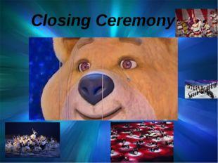 Closing Ceremony