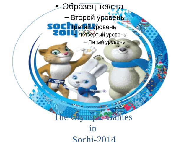 The Olympic Games in Sochi-2014