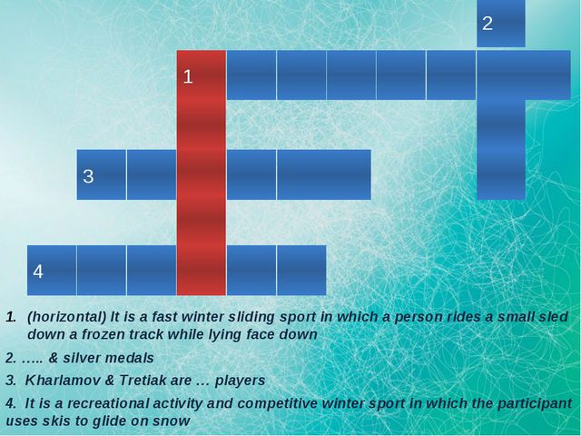 2 1 3 4 (horizontal) It is a fast winter sliding sport in which a person rid...