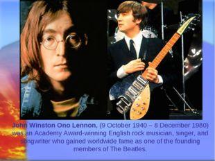 Svetlana Kibriteva - VIII John Winston Ono Lennon, (9 October 1940 – 8 Decemb