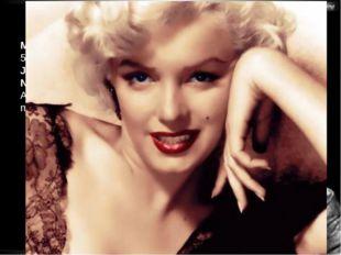 Svetlana Kibriteva - VIII Marilyn Monroe, (1 June 1926 – 5 August 1962), born