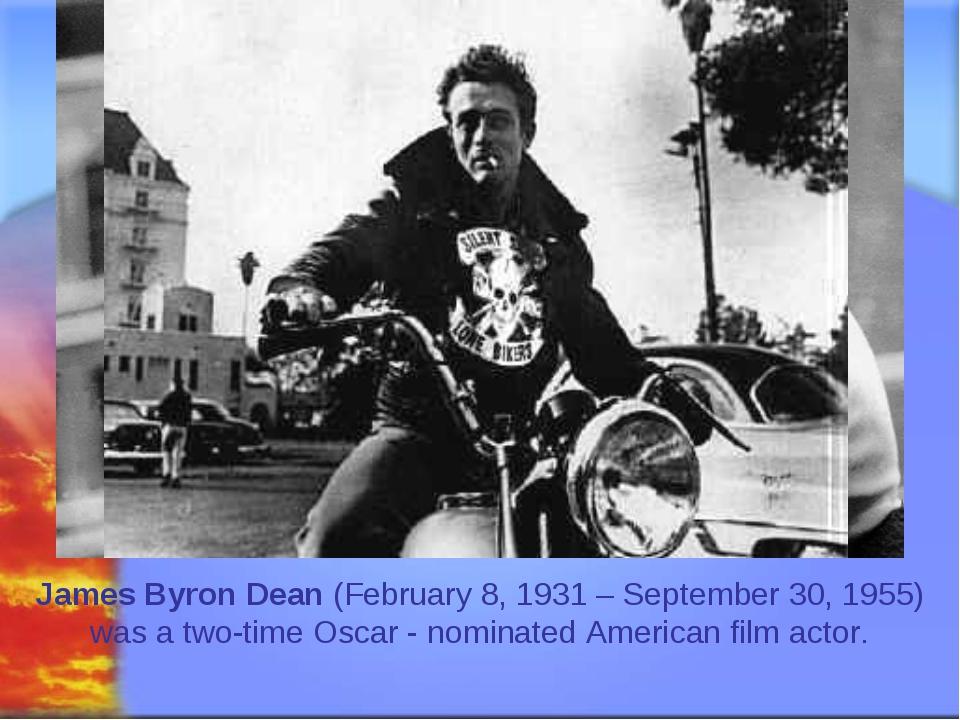 Svetlana Kibriteva - VIII James Byron Dean (February 8, 1931 – September 30,...