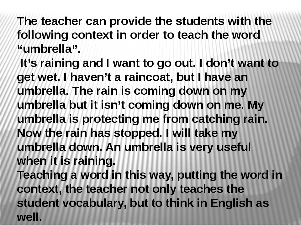 The teacher can provide the students with the following context in order to t...
