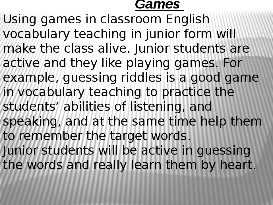 Games Using games in classroom English vocabulary teaching in junior form wi...