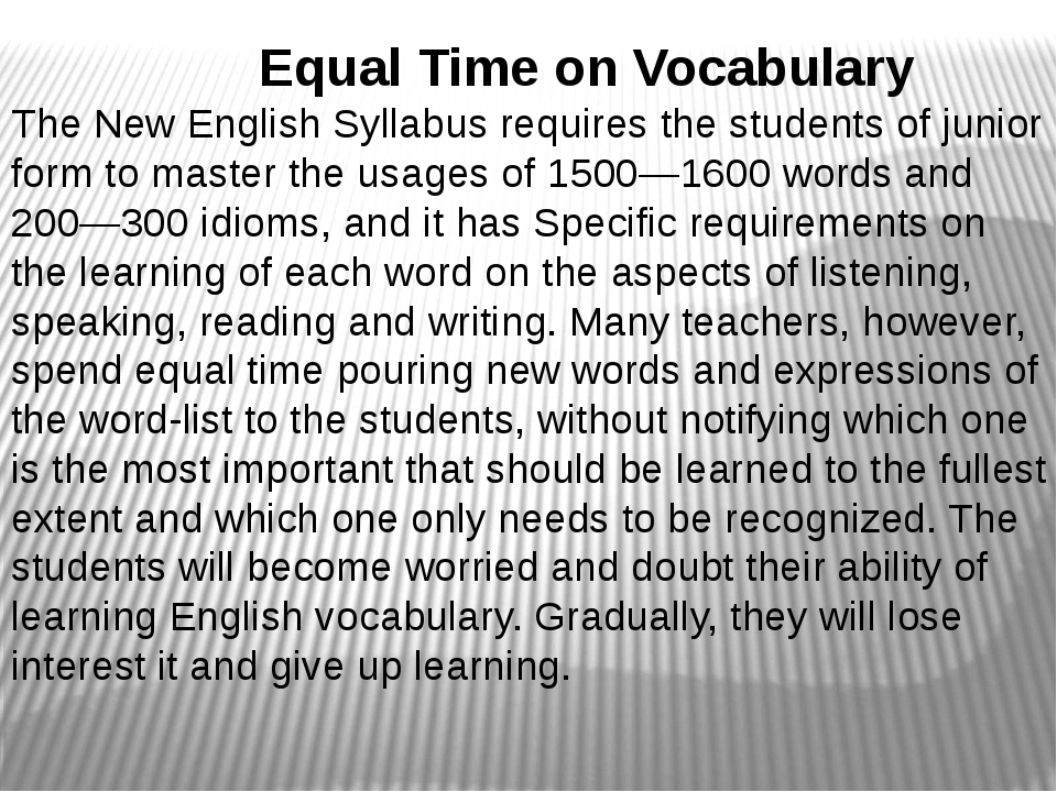 Equal Time on Vocabulary The New English Syllabus requires the students of j...