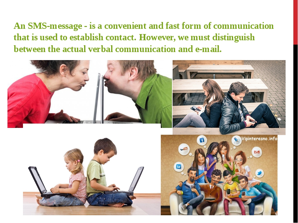 An SMS-message - is a convenient and fast form of communication that is used...