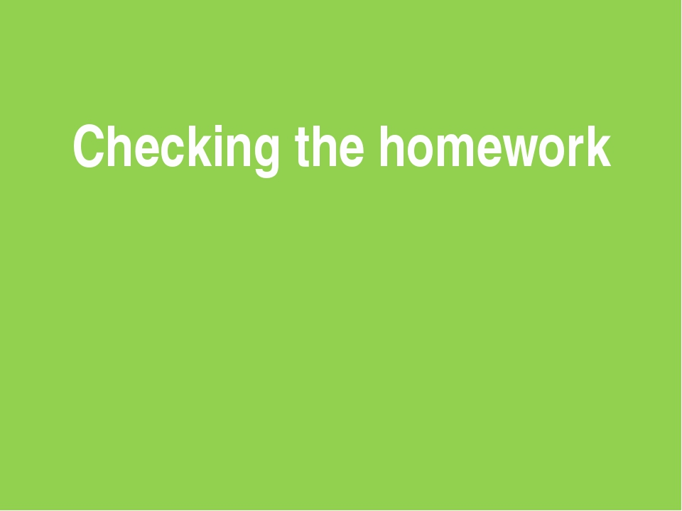 Checking the homework