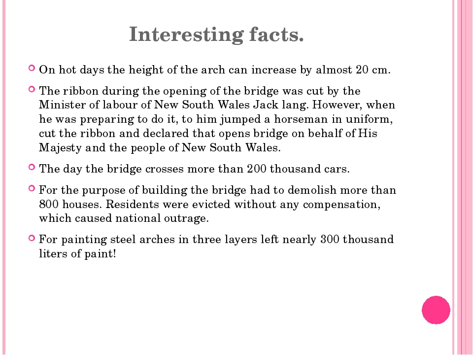 Interesting facts. On hot days the height of the arch can increase by almost...