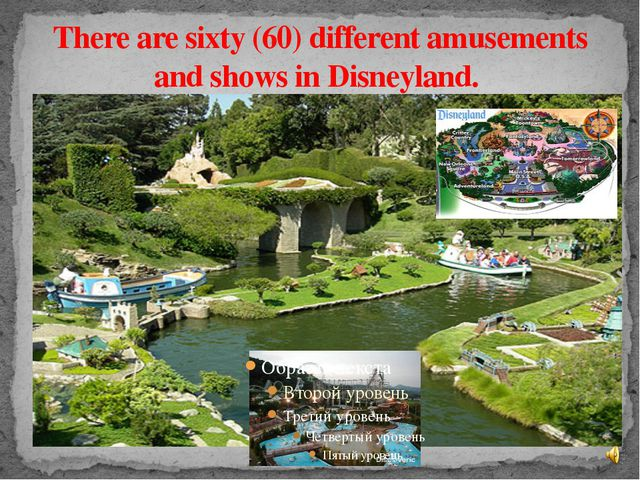 There are sixty (60) different amusements and shows in Disneyland.