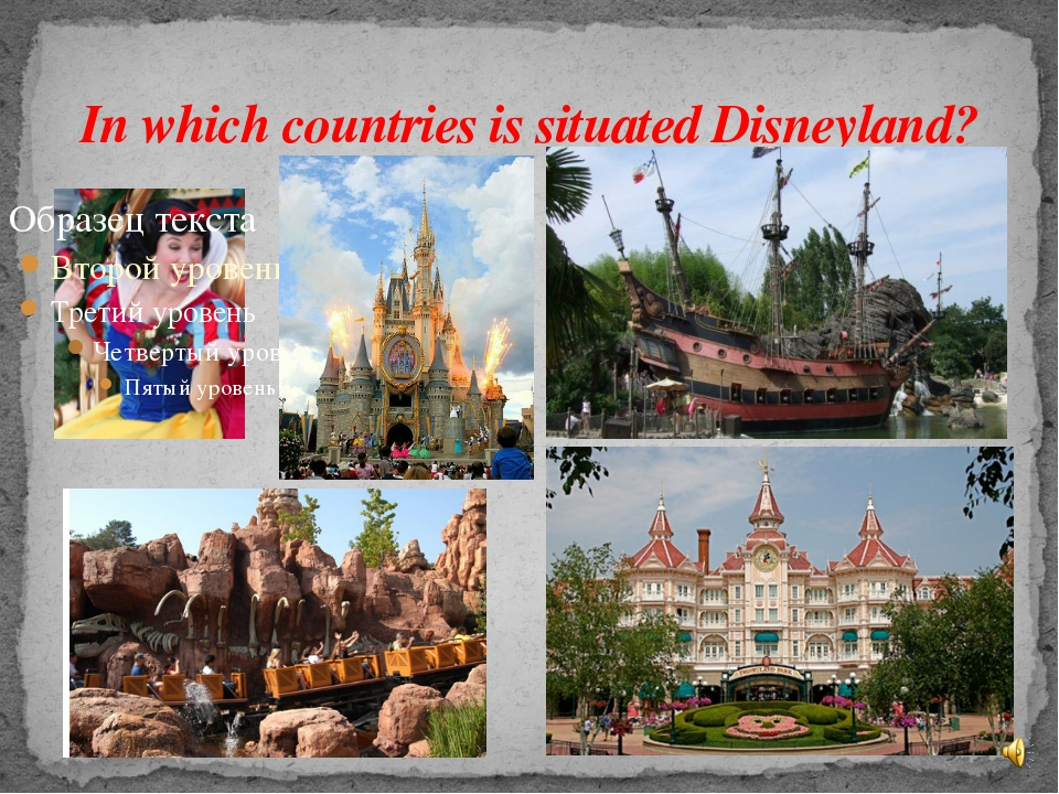 In which countries is situated Disneyland?