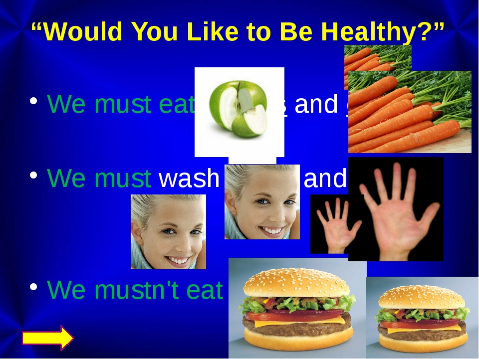 """Would You Like to Be Healthy?"" We must eat apples and carrots. We must wash..."