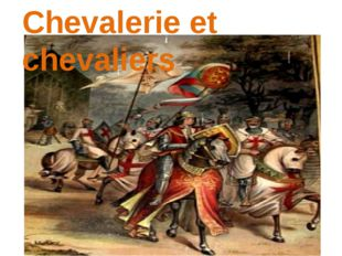 Chevalerie et chevaliers