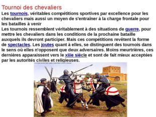 Tournoi des chevaliers Lestournois, véritables compétitions sportives par ex