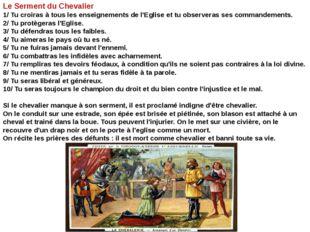 Le Serment du Chevalier 1/ Tu croiras à tous les enseignements de l'Eglise et