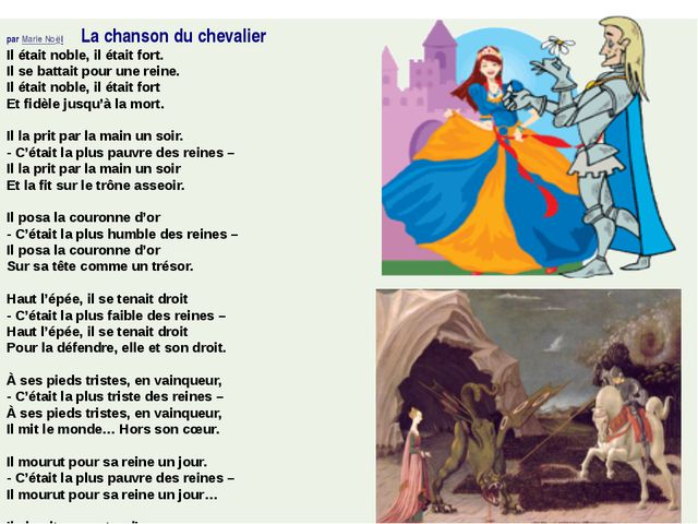 parMarie Noël La chanson du chevalier Il était noble, il était fort. Il se...