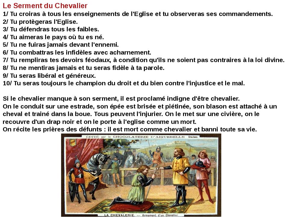 Le Serment du Chevalier 1/ Tu croiras à tous les enseignements de l'Eglise et...
