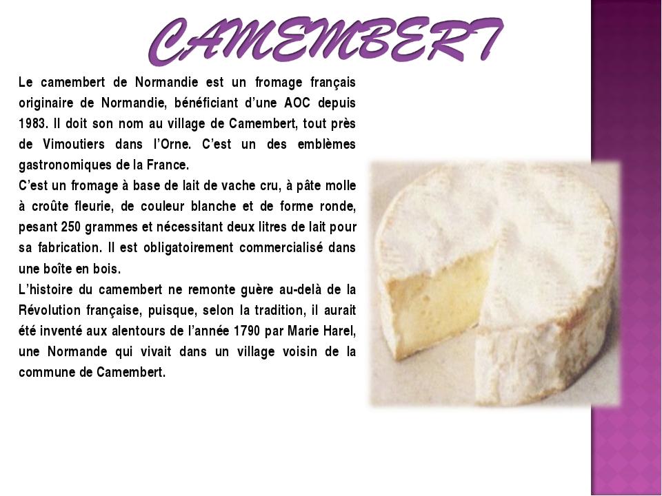Le camembert de Normandie est un fromage français originaire de Normandie, bé...