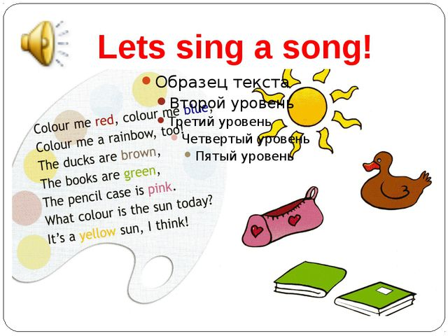 Lets sing a song!