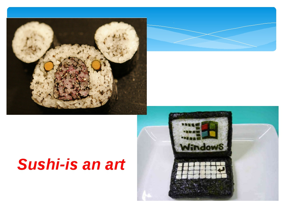 Sushi-is an art