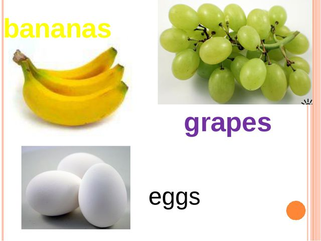 bananas grapes eggs