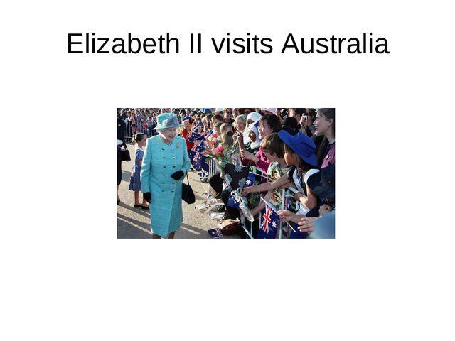 Elizabeth II visits Australia