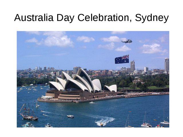 Australia Day Celebration, Sydney