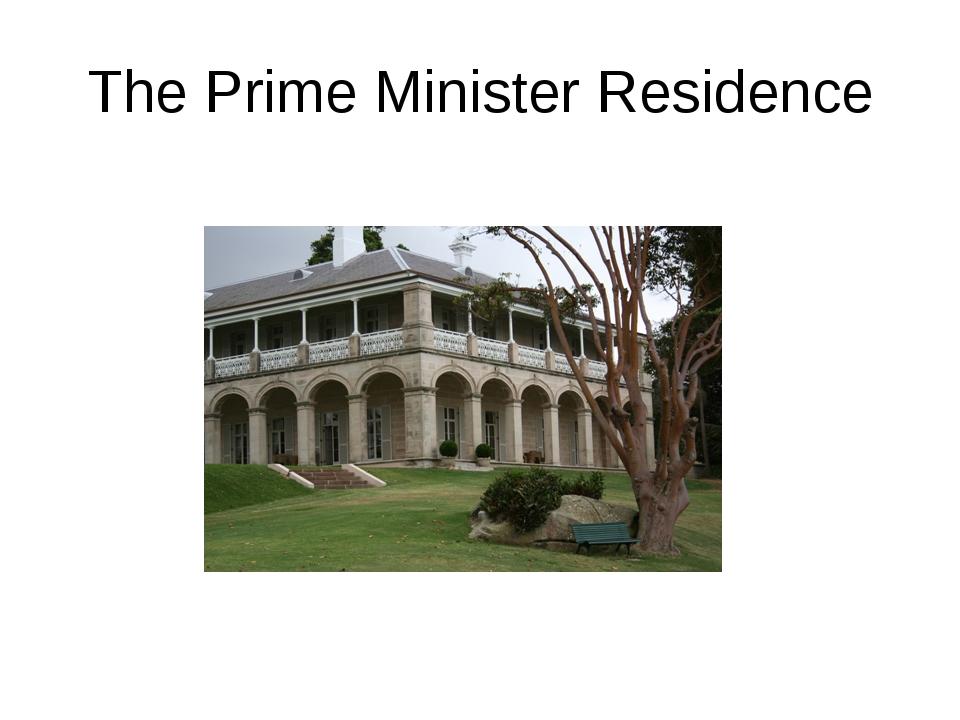 The Prime Minister Residence