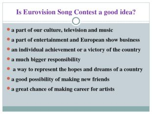 Is Eurovision Song Contest a good idea? a part of our culture, television and