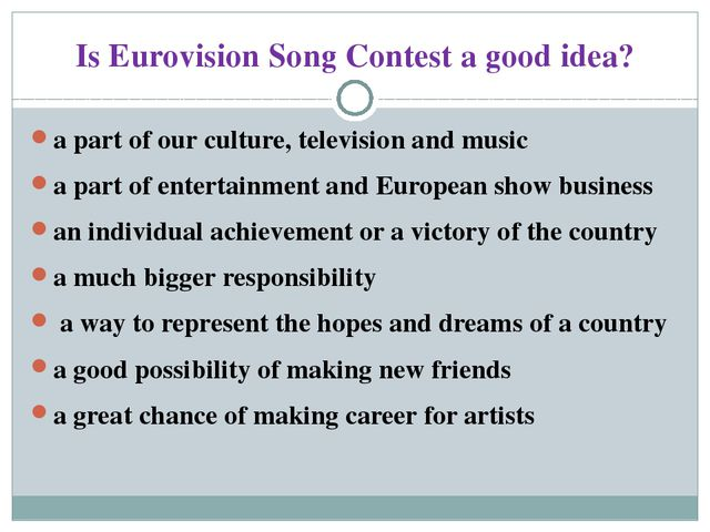 Is Eurovision Song Contest a good idea? a part of our culture, television and...
