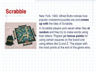Scrabble New York, 1933. Alfred Butts notices how popular crossword puzzles a