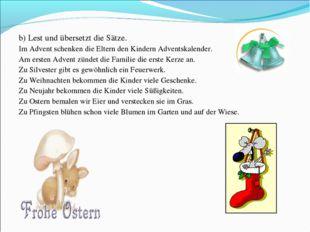 b) Lest und übersetzt die Sätze. Im Advent schenken die Eltern den Kindern A