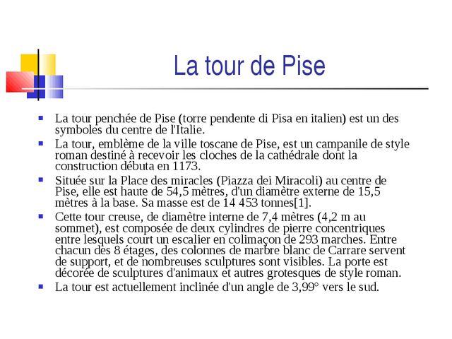 La tour penchée de Pise (torre pendente di Pisa en italien) est un des symbol...