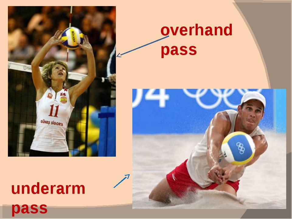 overhand pass underarm pass