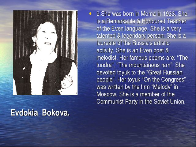 9.She was born in Moma in 1933. She is a Remarkable & Honoured Teacher of the...