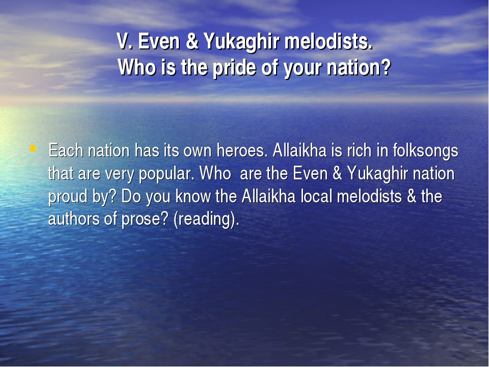 V. Even & Yukaghir melodists. Who is the pride of your nation? Each nation ha...