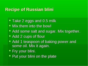 Recipe of Russian blini Take 2 eggs and 0.5 milk Mix them into the bowl Add s
