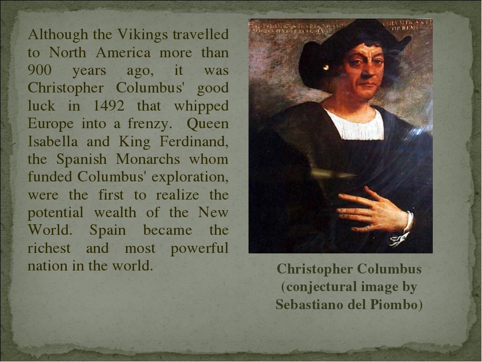 Although the Vikings travelled to North America more than 900 years ago, it w...