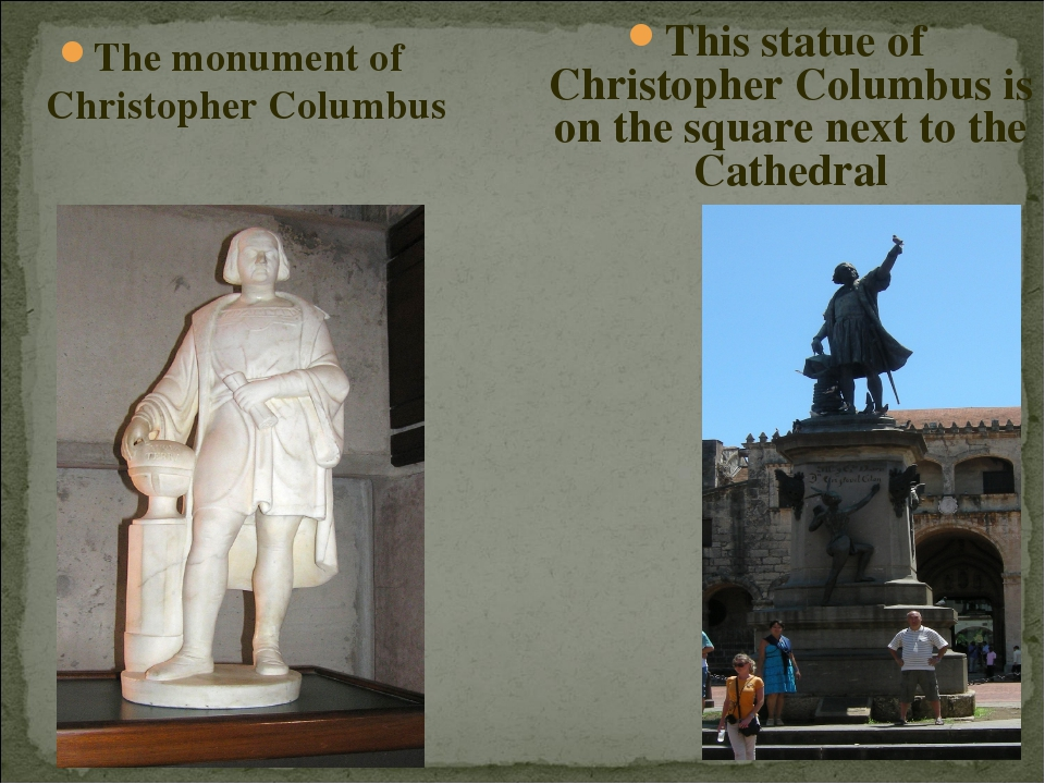 The monument of Christopher Columbus This statue of Christopher Columbus is o...