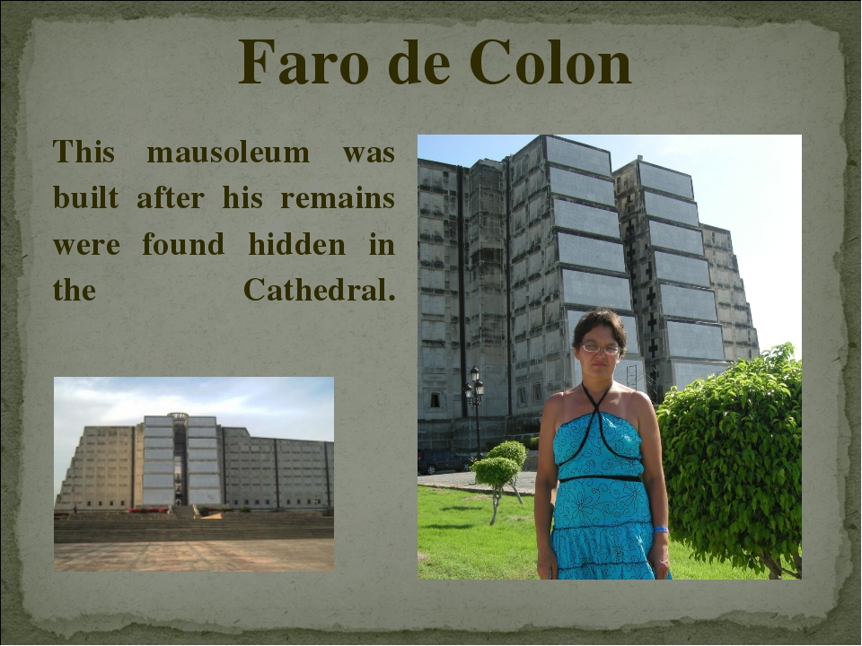 This mausoleum was built after his remains were found hidden in the Cathedral...