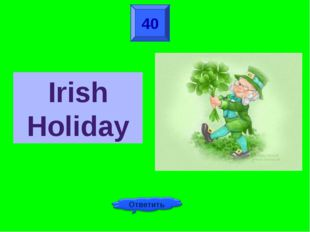 40 Irish Holiday
