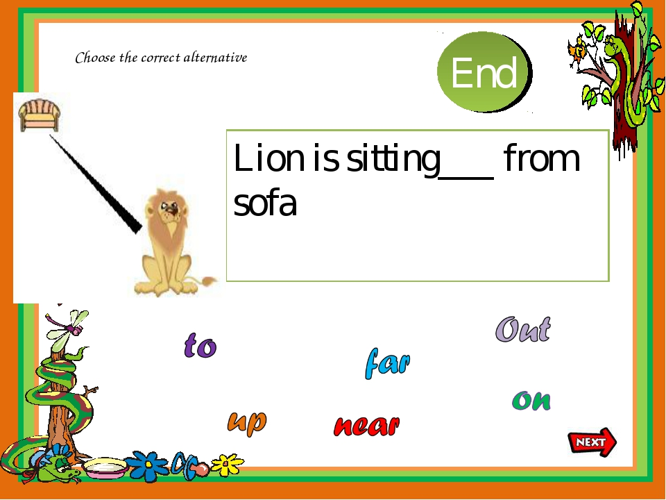 Lion is sitting___ from sofa Choose the correct alternative 10 9 8 7 6 5 4 3...