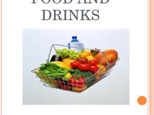 FOOD AND DRINKS